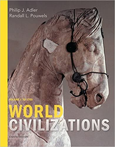 World Civilizations: Volume I: To 1700 (8th Edition) - Epub + Converted pdf