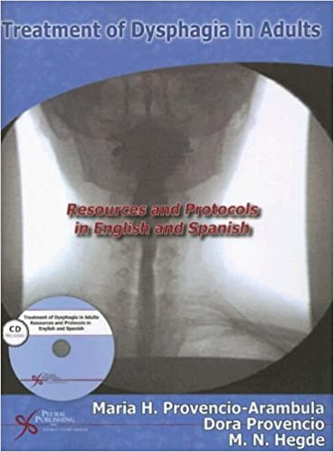 Treatment of Dysphagia in Adults:  Resources and Protocols in English and Spanish (Plural Protocols) (English and Spanish Edition) - Original PDF