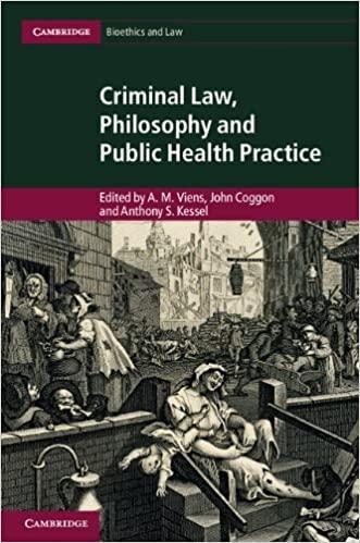 Criminal Law, Philosophy and Public Health Practice (Cambridge Bioethics and Law) - Original PDF