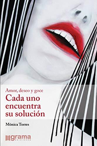 Cada uno encuentra su solución: Amor, deseo y goce (Spanish Edition) - Epub + Converted Pdf