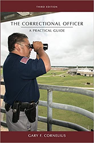 The Correctional Officer A Practical Guide (3rd Edition) - Epub + Converted pdf