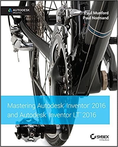 Mastering Autodesk Inventor 2016 and Autodesk Inventor LT 2016:  Autodesk Official Press - Original PDF