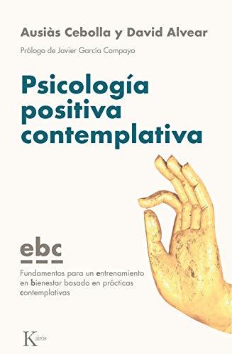 Psicología positiva contemplativa (Spanish Edition) - Epub + Converted pdf