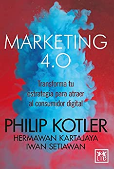 Marketing 4.0 (Acción empresarial) (Spanish Edition) - Epub + Converted pdf