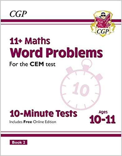 New 11+ CEM 10-Minute Tests: Maths Word Problems - Ages 10-11 Book 2 (with Online Edition) (CGP 11+ CEM) - Original PDF