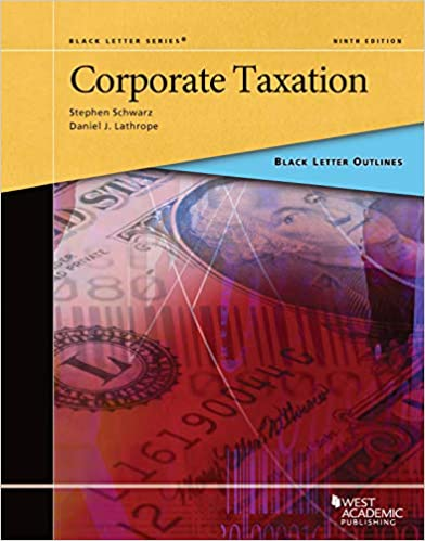Black Letter Outline on Corporate Taxation (Black Letter Outlines) (9th Edition) - Epub + Converted pdf