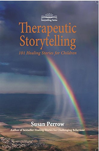 Therapeutic Storytelling: 101 Healing Stories for Children - Epub + Converted pdf