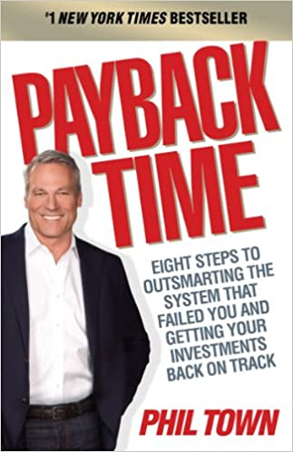 Payback Time: Eight Steps to Outsmarting the System That Failed You and Getting Your Investments Back on Track  - Epub + Converted pdf