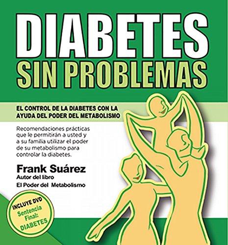 DIABETES SIN PROBLEMAS: El Control de la Diabetes con la Ayuda del Poder del Metabolismo (Spanish Edition) - Epub + Converted pdf