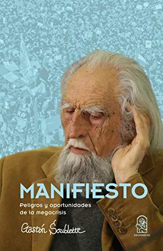Manifiesto: Peligros y oportunidades de la megacrisis (Spanish Edition)  - Epub + Converted pdf