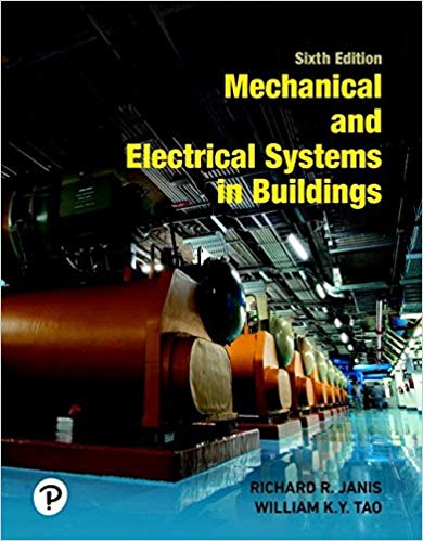 Mechanical and Electrical Systems in Buildings (6th Edition))