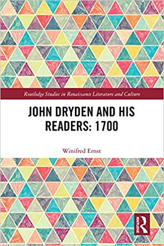 John Dryden and His Readers:  1700 (Routledge Studies in Renaissance Literature and Culture) - Original PDF