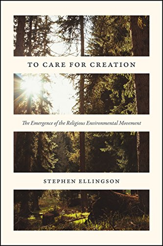 To Care for Creation:  The Emergence of the Religious Environmental Movement - Original PDF