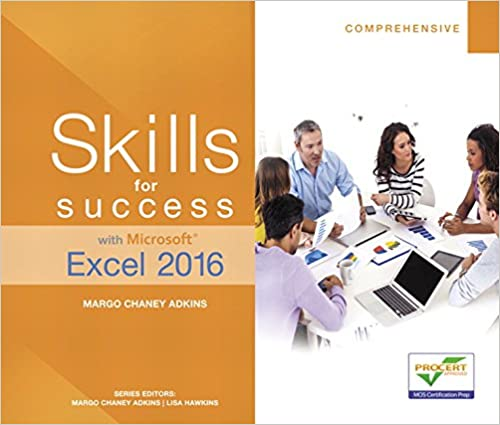 Skills for Success with Microsoft Excel 2016 Comprehensive (Skills for Success for Office 2016 Series) - Original PDF