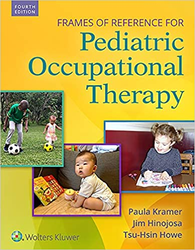 Frames of Reference for Pediatric Occupational Therapy (4th Edition) [2019] - Epub + Converted pdf