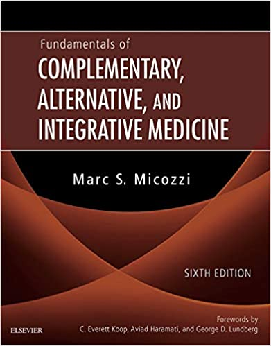 Fundamentals of Complementary, Alternative, and Integrative Medicine (6th Edition) - Original PDF