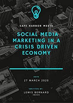 Social Media Marketing In A Crisis Driven Economy - Epub + Converted pdf