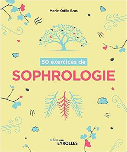 50 exercices de sophrologie - Epub + Converted pdf