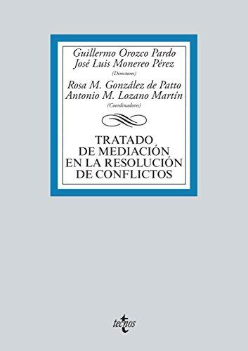 Tratado de mediación en la resolución de conflictos (Derecho - Biblioteca Universitaria de Editorial Tecnos) - Epub + Converted pdf