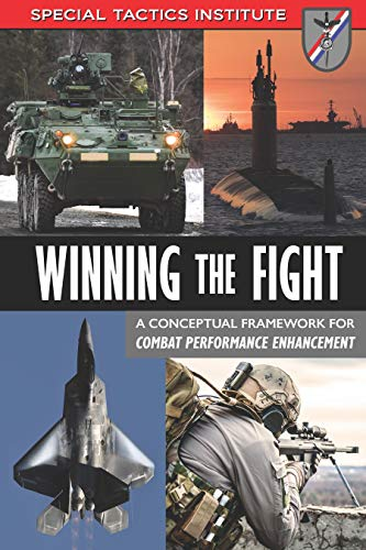 Winning the Fight: A Conceptual Framework for Combat Performance Enhancement - Epub + Converted pdf