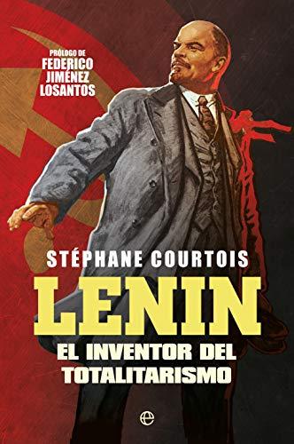 Lenin: El inventor del totalitarismo (Spanish Edition) - Epub + Converted pdf