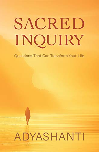 Sacred Inquiry: Questions That Can Transform Your Life - Epub + Converted pdf