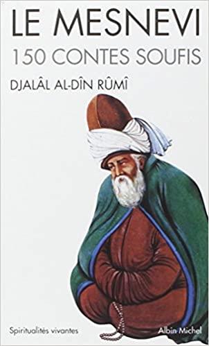 Le Mesnevi : 150 contes soufis - Epub + Converted pdf