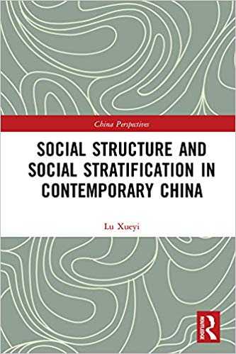 Social Structure and Social Stratification in Contemporary China: Vol. 1