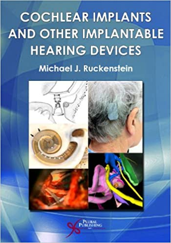 Cochlear Implants and Other Implantable Hearing Devices by Michael J. Ruckenstein   - Original PDF