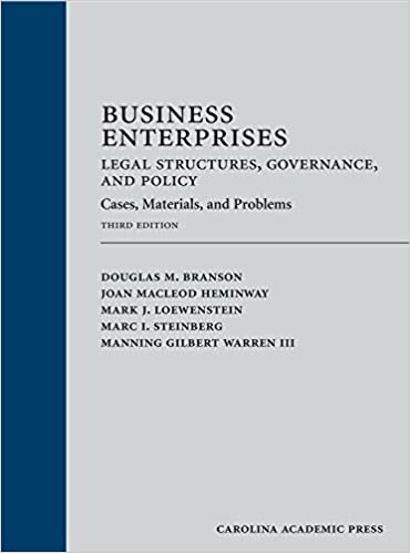 Business Enterprises--Legal Structures, Governance, and Policy Cases, Materials, and Problems (3rd edition) - Epub + Converted pdf