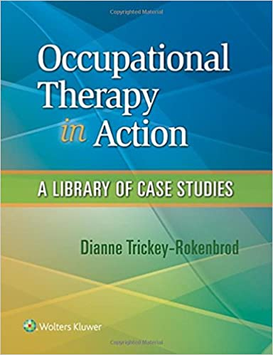 Occupational Therapy in Action A Library of Case Studies - Epub + Converted pdf