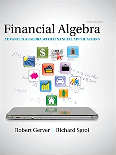 Financial Algebra:  Advanced Algebra with Financial Applications (2nd Edition) - Original PDF