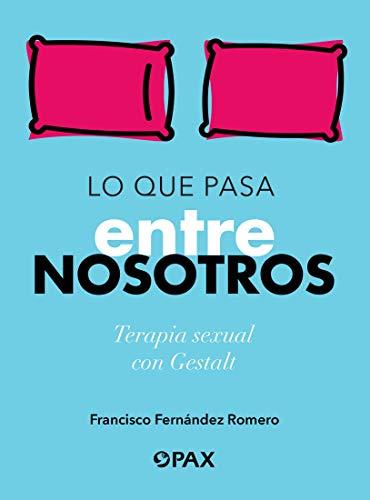 Lo que pasa entre nosotros (Spanish Edition) [2020] - Epub + Converted pdf