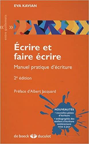 Ecrire et faire écrire (Entre guillemets) (French Edition)  - Epub + Converted pdf