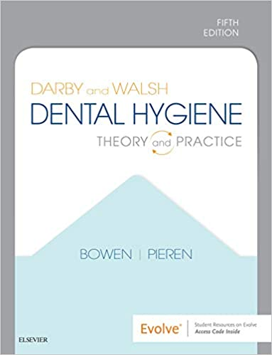 Darby and Walsh Dental Hygiene E-Book: Theory and Practice (5th Edition) - Epub + Converted pdf