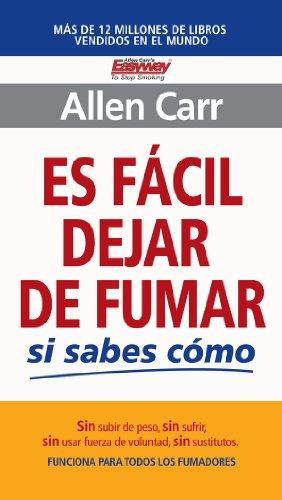 Es fácil dejar de fumar si sabes cómo (Spanish Edition) - Epub + Converted pdf