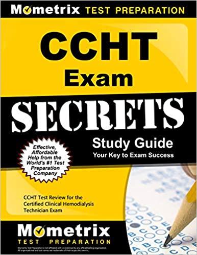Ccht Exam Secrets Study Guide: Ccht Test Review for the Certified Clinical Hemodialysis Technician Exam - Original PDF