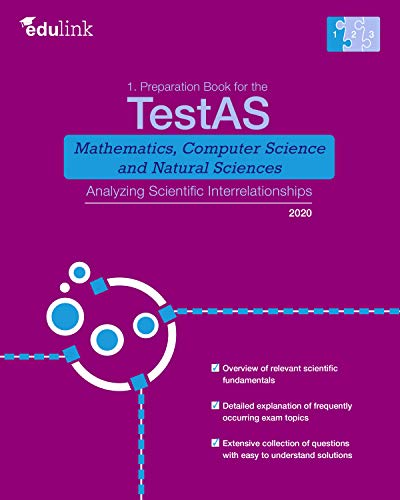 1. Preparation Book for the TestAS Mathematics, Computer Science and Natural Sciences: Analyzing Scientific Interrelationships - Epub + Converted pdf
