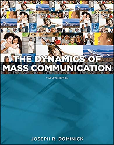 Dynamics of Mass Communication: Media in Transition (12th Edition) - Original PDF