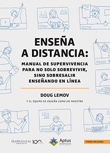 Enseña a distancia: Manual de supervivencia para no solo sobrevivir, sino sobresalir enseñando en línea (Spanish Edition) - Epub + Converted pdf