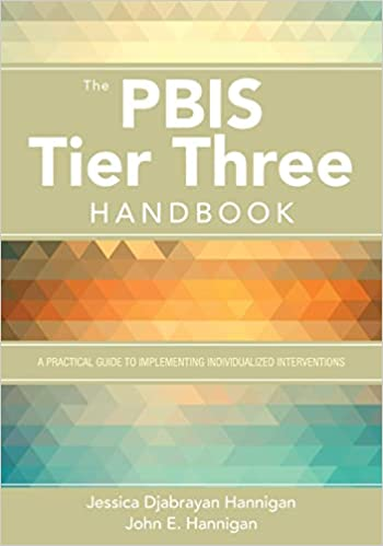 The PBIS Tier Three Handbook: A Practical Guide to Implementing Individualized Interventions  - Epub + Converted Pdf