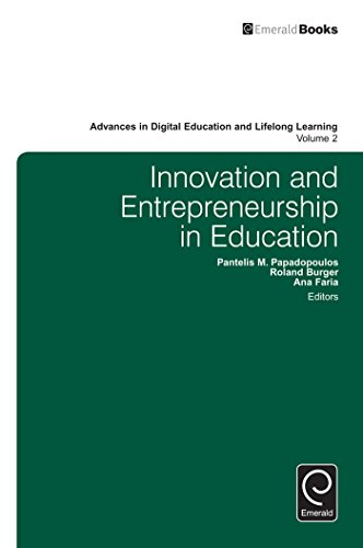 Innovation and Entrepreneurship in Education (Advances in Digital Education and Lifelong Learning)