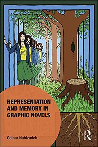 Representation and Memory in Graphic Novels (Memory Studies Global Constellations) [2019] - Original PDF