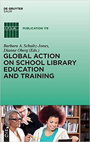 Global Action on School Library Education and Training (Ifla Publications)  - Original PDF