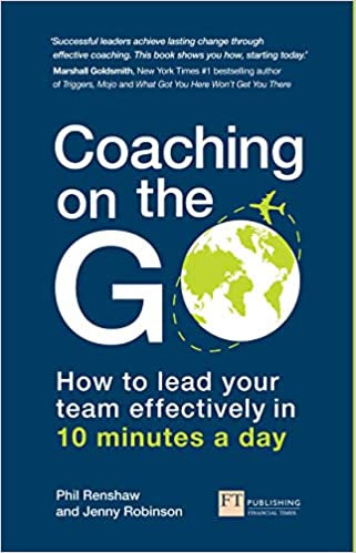 Coaching on the Go:  How to lead your team effectively in 10 minutes a day[2019] - Original PDF