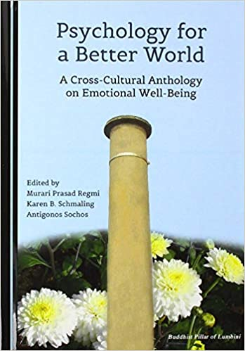 Psychology for a Better World (World Without Anger:  A Cross-Cultural Series on Emotional In)[2019] - Original PDF