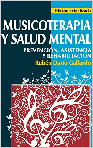 MUSICOTERAPIA Y SALUD MENTAL (Spanish Edition) - Original PDF