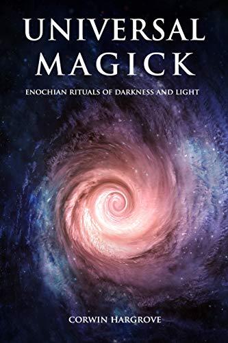 Universal Magick: Enochian Rituals of Darkness and Light (Magick of Darkness and Light) - Epub + Converted pdf