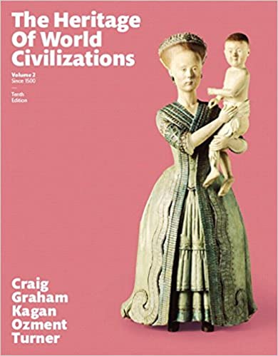 Heritage of World Civilizations, The, Volume 2  10th Edition - Original PDF