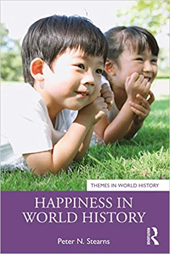 Happiness in World History (Themes in World History) - Original PDF